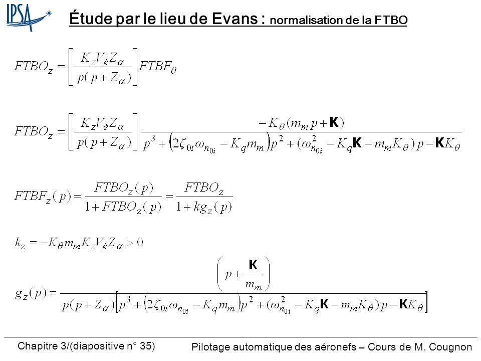 Étude par le lieu de Evans : normalisation de la FTBO