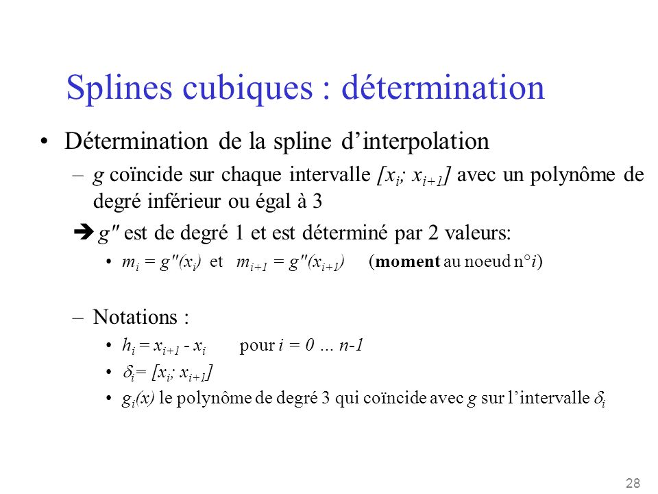 Splines cubiques : détermination