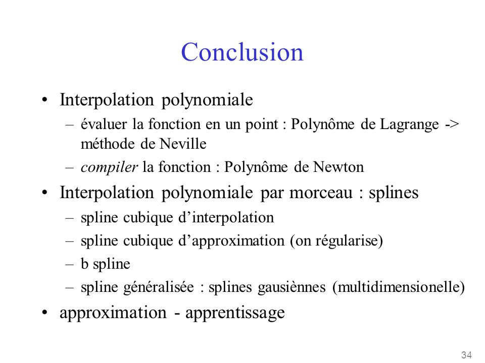 Conclusion Interpolation polynomiale