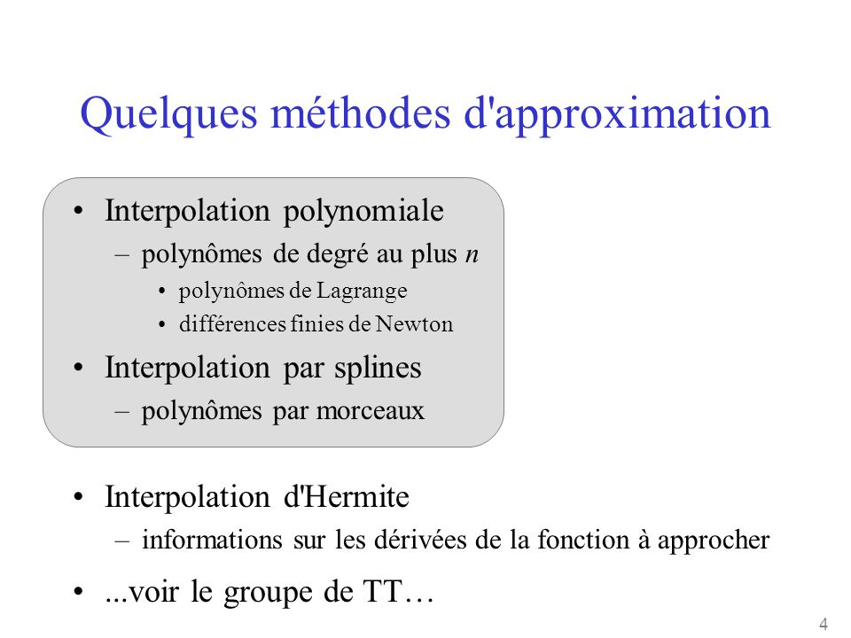 Quelques méthodes d approximation