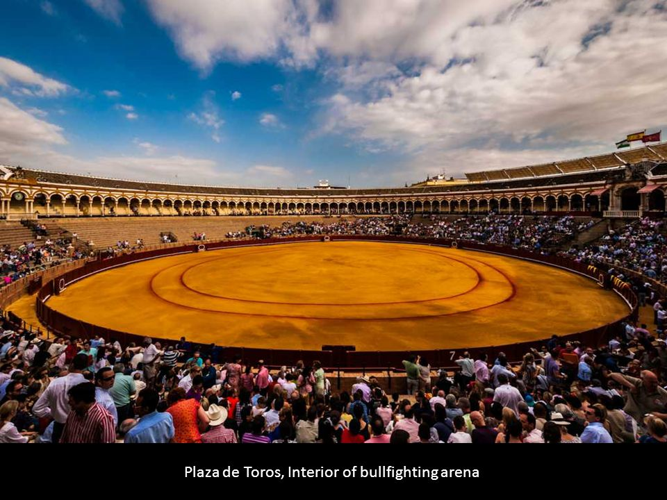 Plaza de Toros, Interior of bullfighting arena