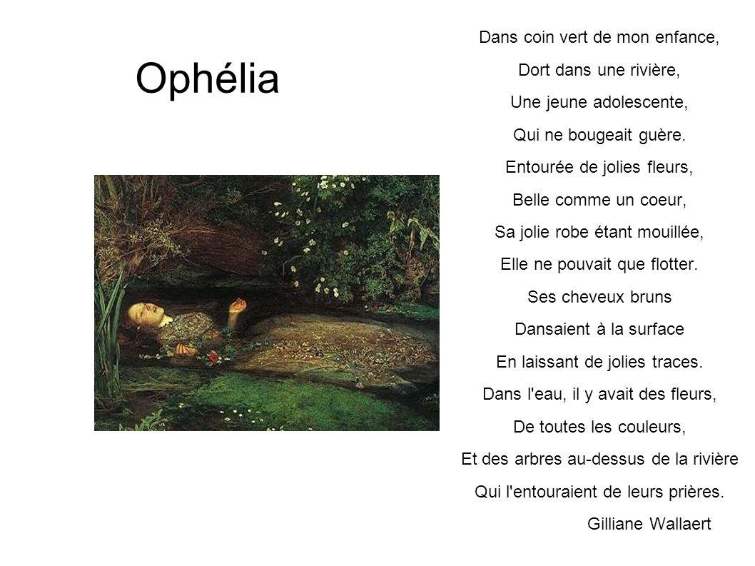 Ophélia Dans coin vert de mon enfance, Dort dans une rivière,