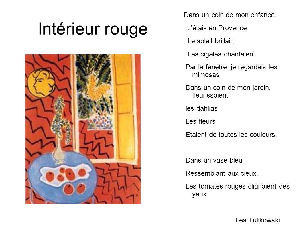 Intérieur rouge J étais en Provence Le soleil brillait,