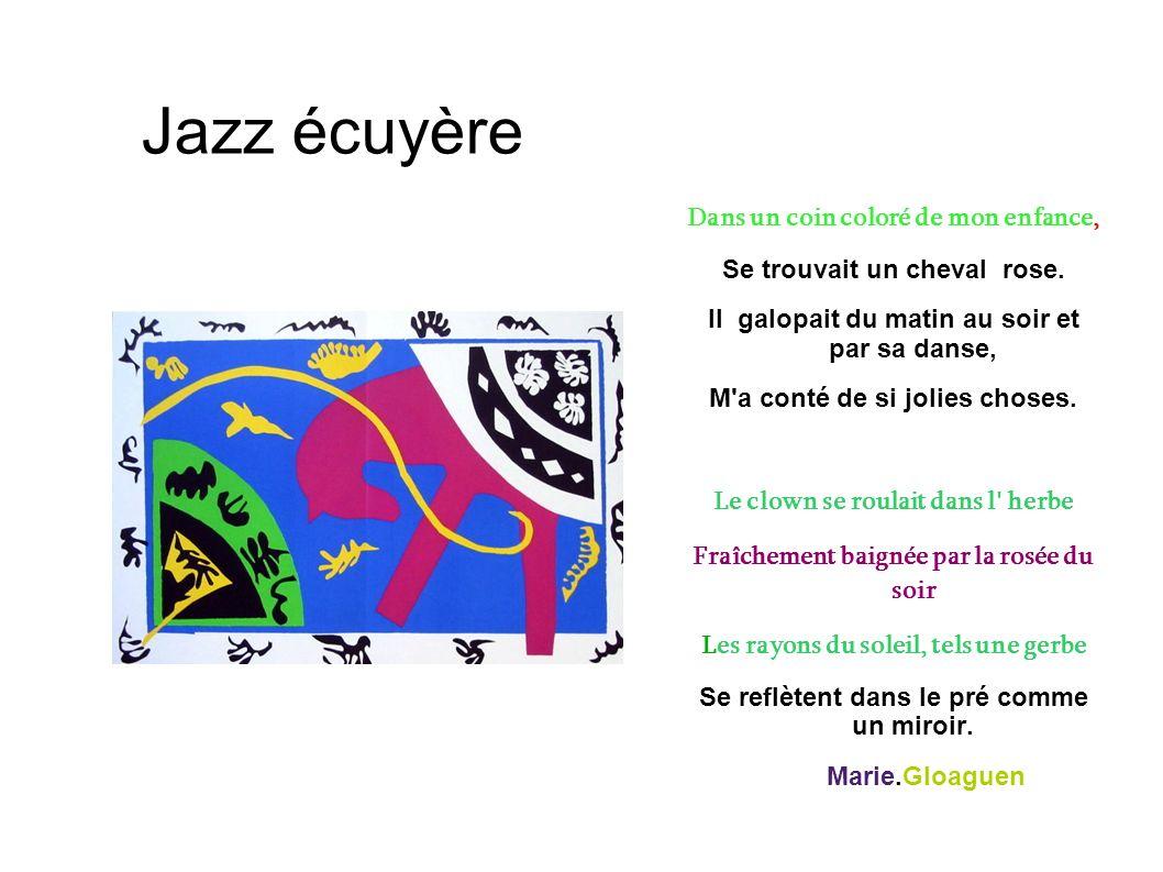 Jazz écuyère Dans un coin coloré de mon enfance,