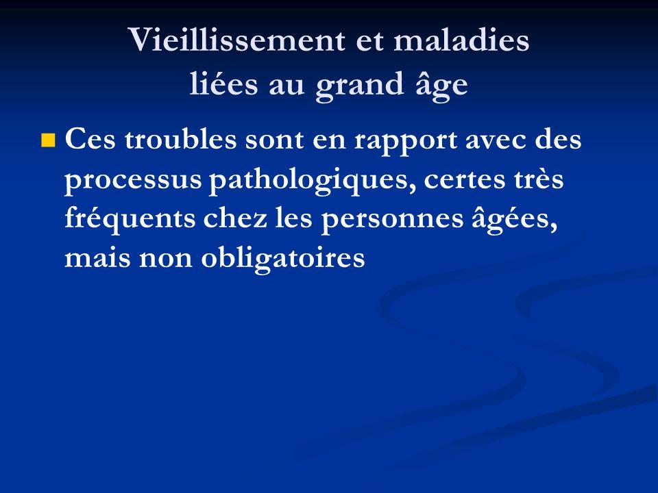 Vieillissement et maladies liées au grand âge