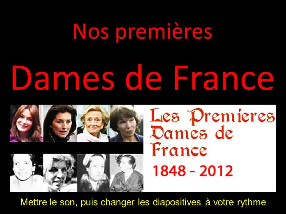 Nos premières Dames de France