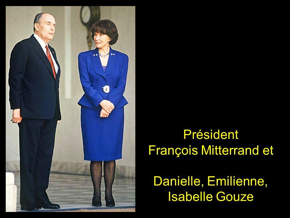 François Mitterrand et Danielle, Emilienne, Isabelle Gouze