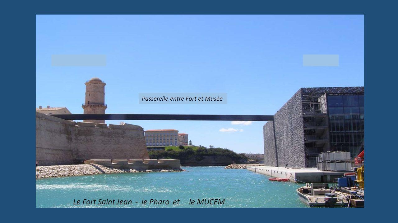 Le Fort Saint Jean - le Pharo et le MUCEM