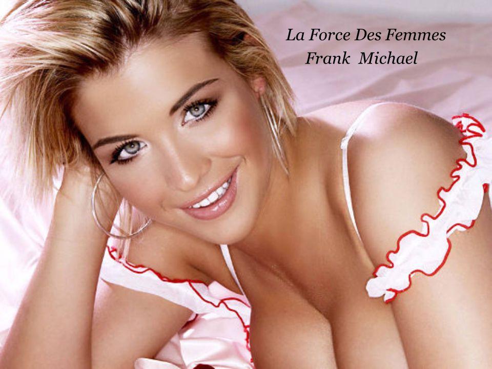 La Force Des Femmes Frank Michael