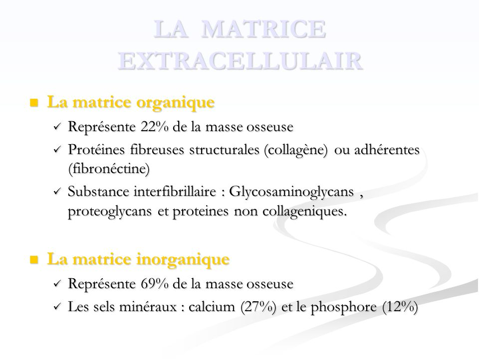 LA MATRICE EXTRACELLULAIR