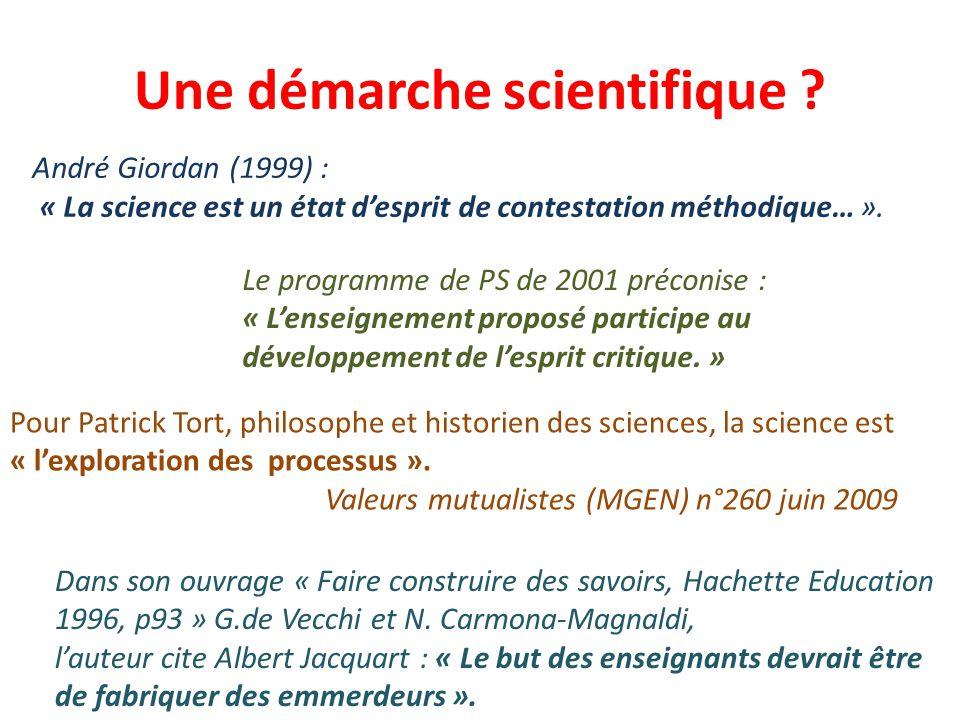 Une démarche scientifique