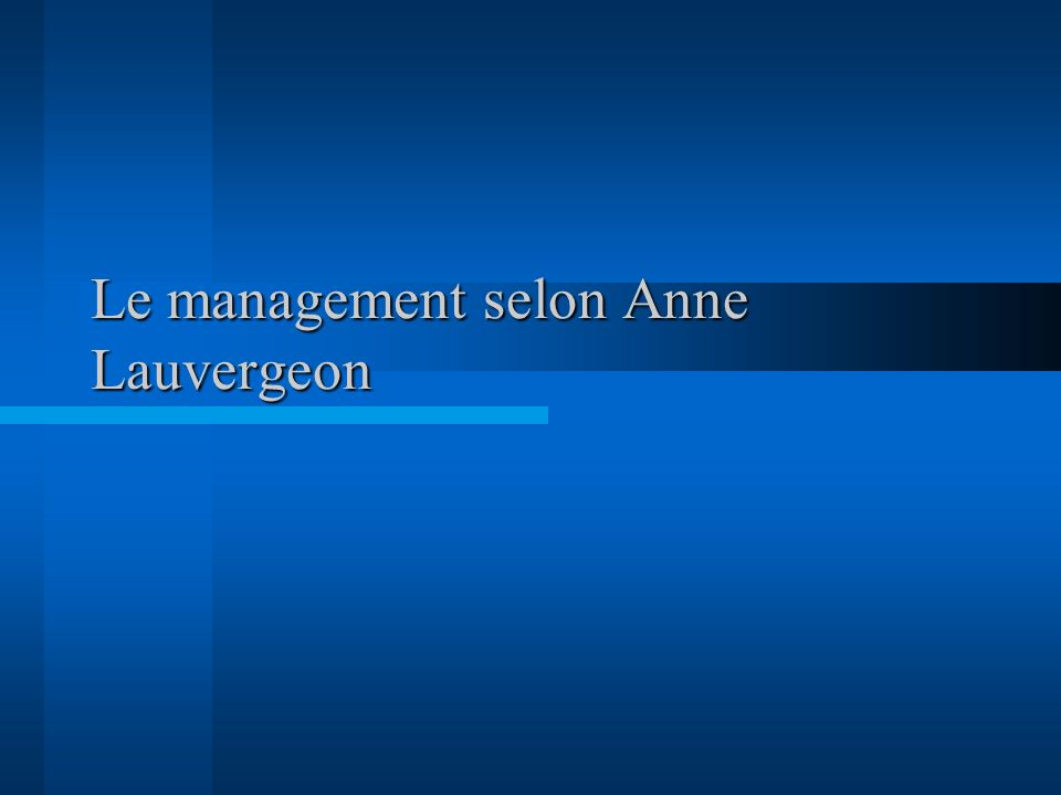 Le management selon Anne Lauvergeon