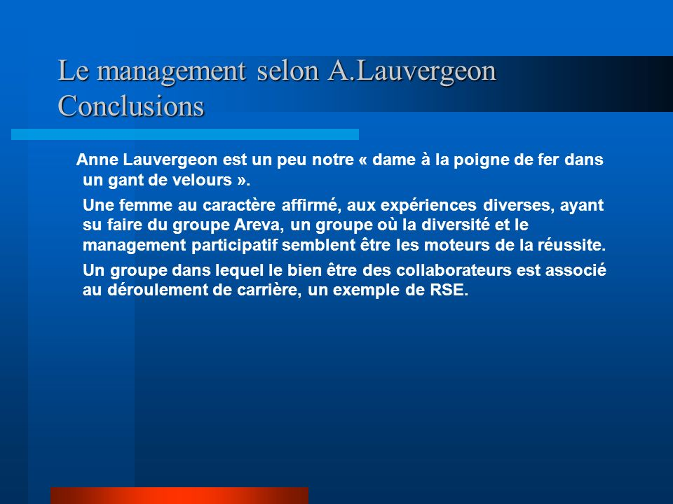 Le management selon A.Lauvergeon Conclusions
