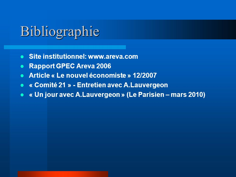 Bibliographie Site institutionnel: www.areva.com