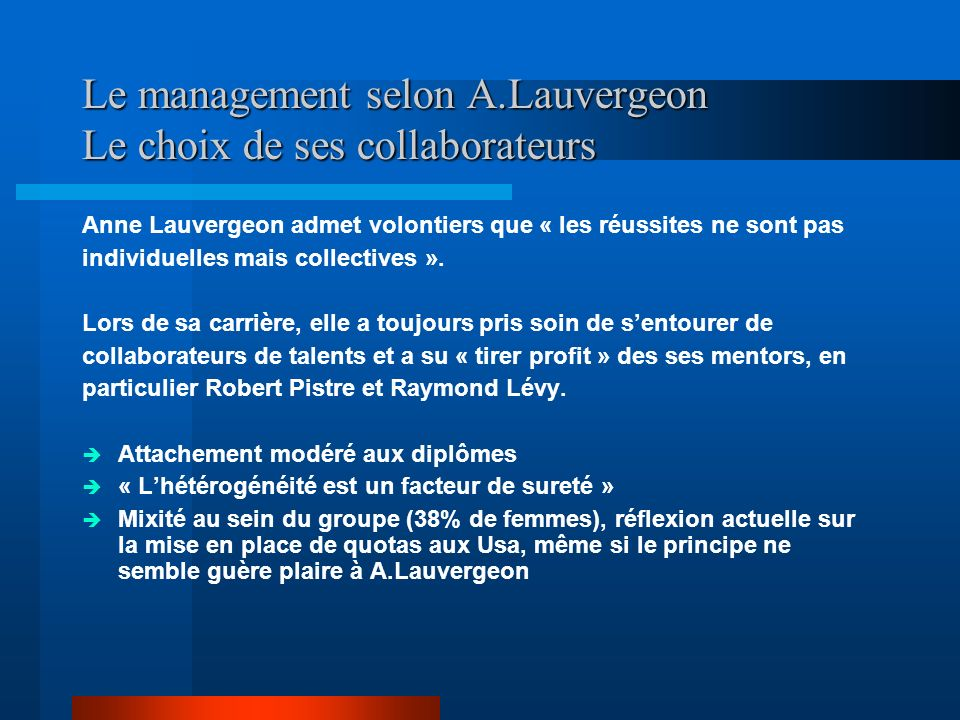 Le management selon A.Lauvergeon Le choix de ses collaborateurs