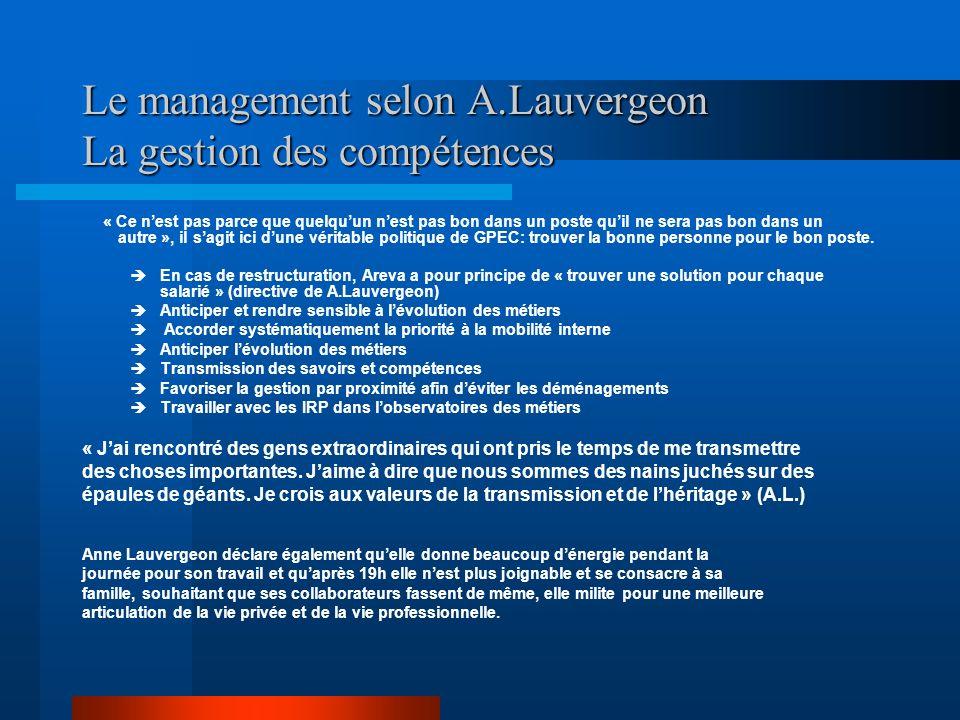 Le management selon A.Lauvergeon La gestion des compétences