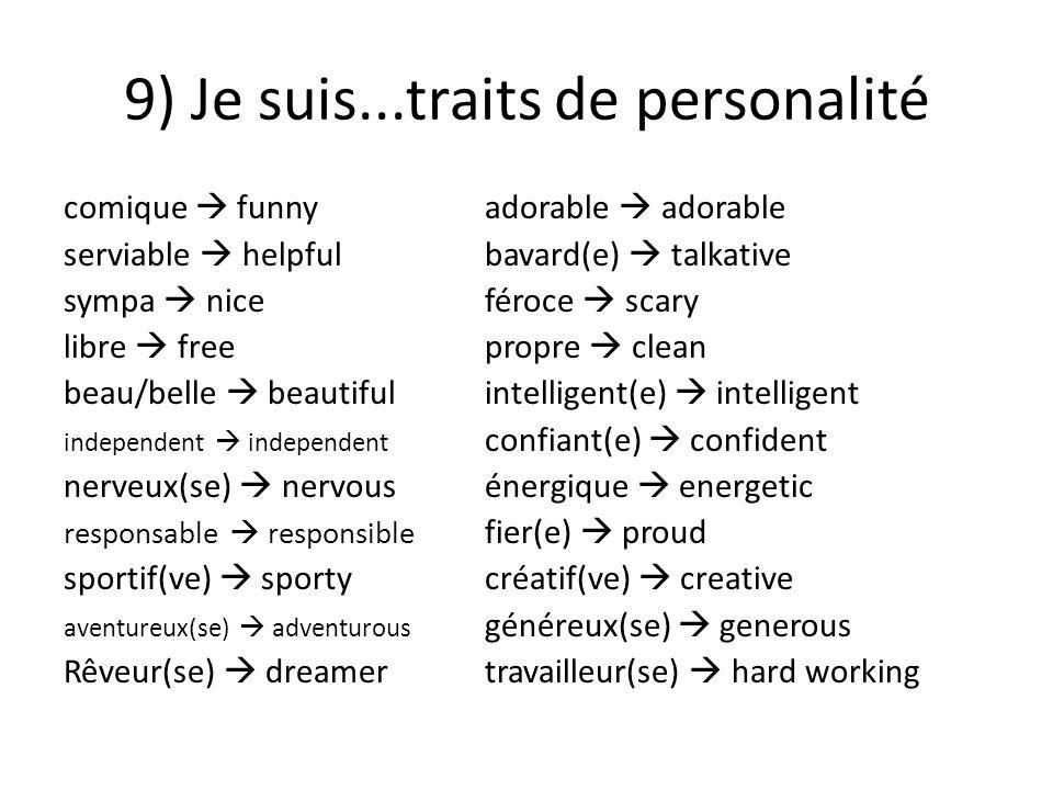 9) Je suis...traits de personalité