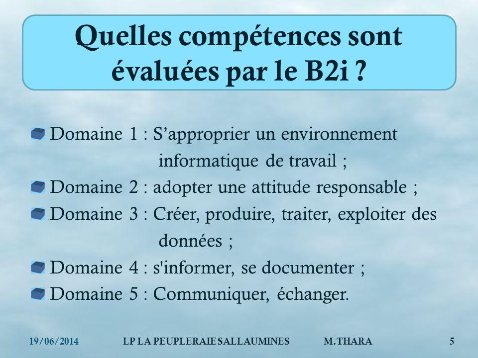 Quelles compétences sont évaluées par le B2i