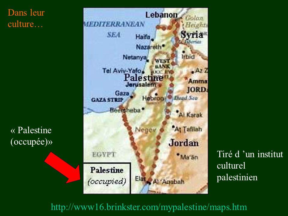 Dans leur culture… « Palestine (occupée)» Tiré d 'un institut culturel palestinien.