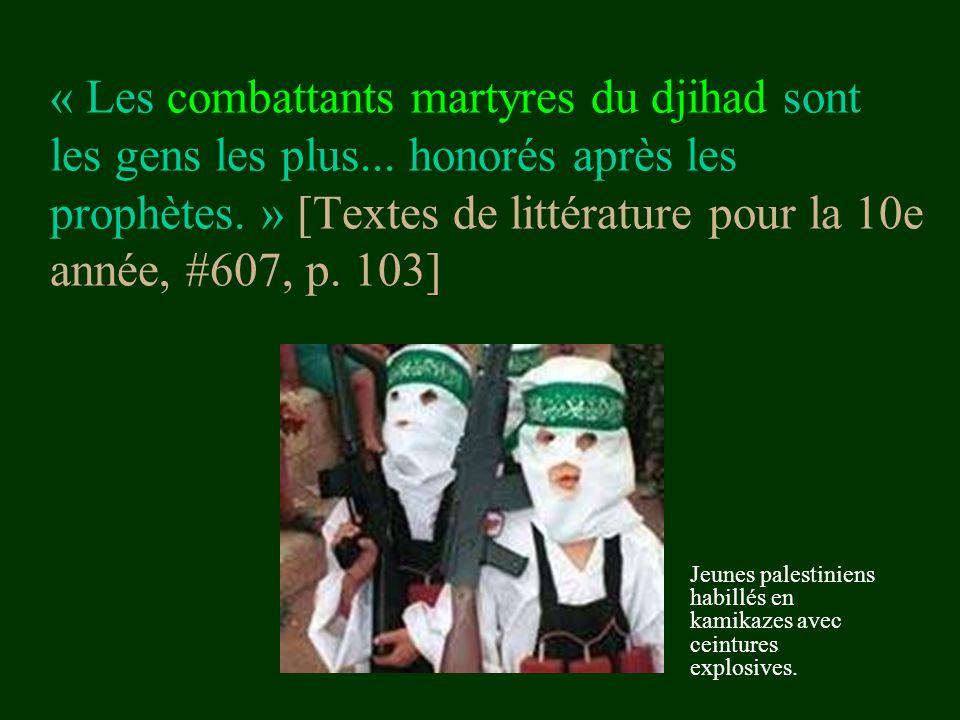 « Les combattants martyres du djihad sont les gens les plus
