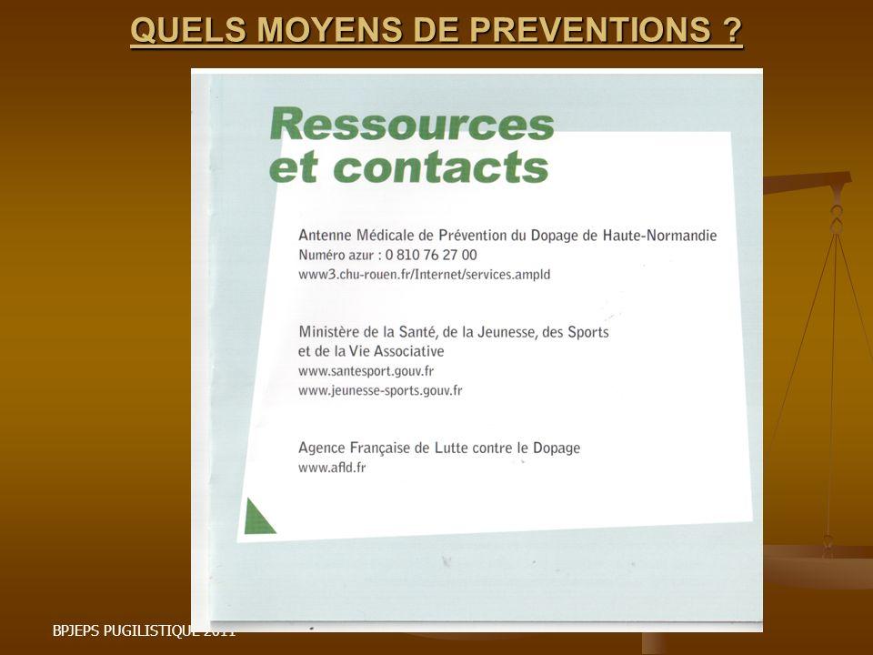 QUELS MOYENS DE PREVENTIONS