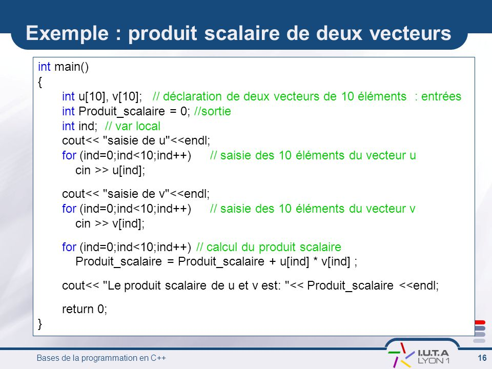 Exemple : produit scalaire de deux vecteurs