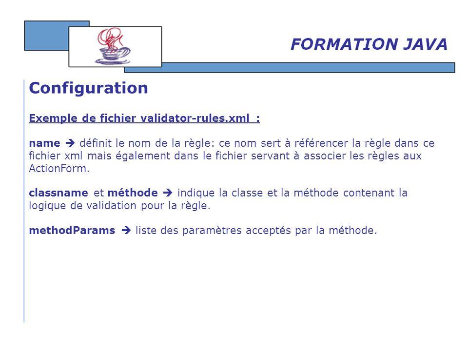 Configuration Exemple de fichier validator-rules.xml :