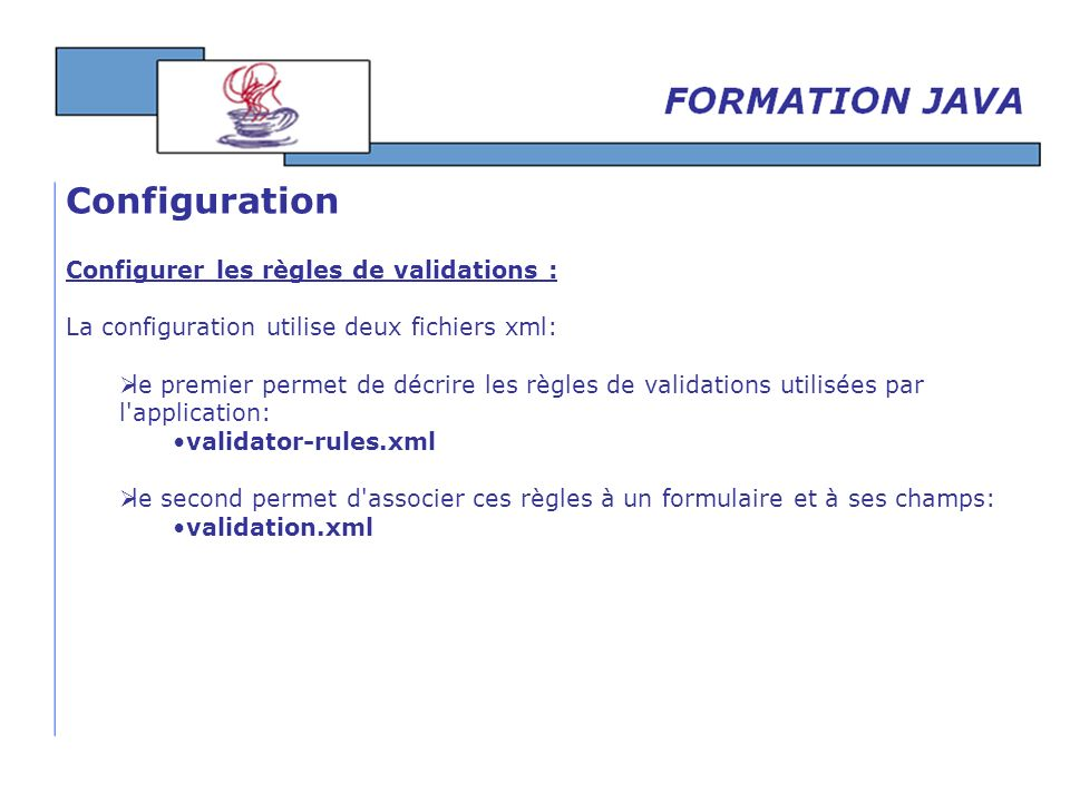 Configuration Configurer les règles de validations :