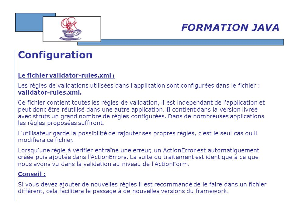 Configuration Le fichier validator-rules.xml :