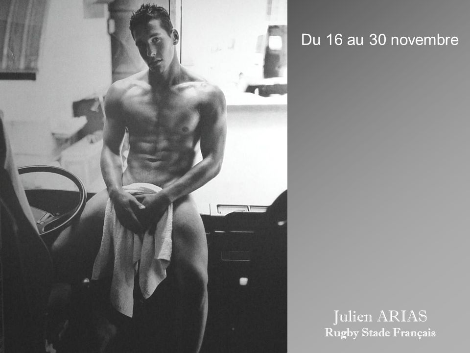 Du 16 au 30 novembre Julien ARIAS Rugby Stade Français