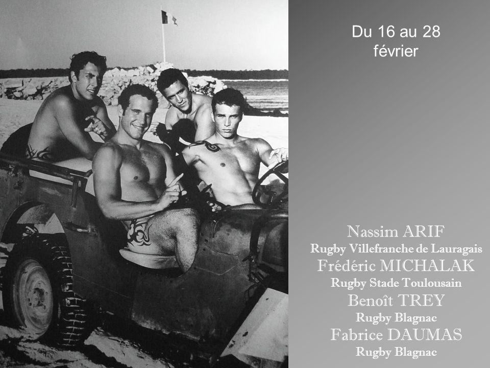 Du 16 au 28 février Nassim ARIF Frédéric MICHALAK Benoît TREY