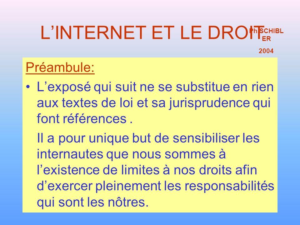 L'INTERNET ET LE DROIT Préambule: