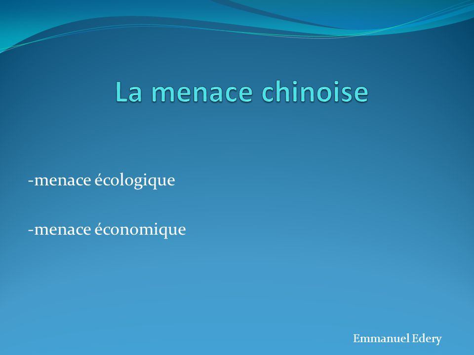 -menace écologique -menace économique