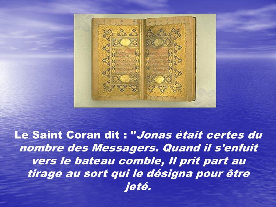 Le Saint Coran dit : Jonas était certes du nombre des Messagers