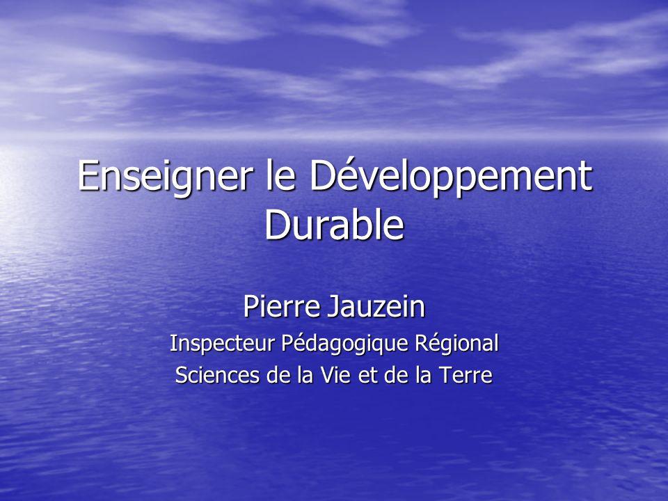 Enseigner le Développement Durable