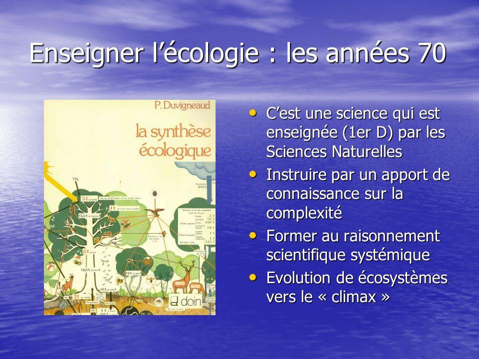 Enseigner l'écologie : les années 70