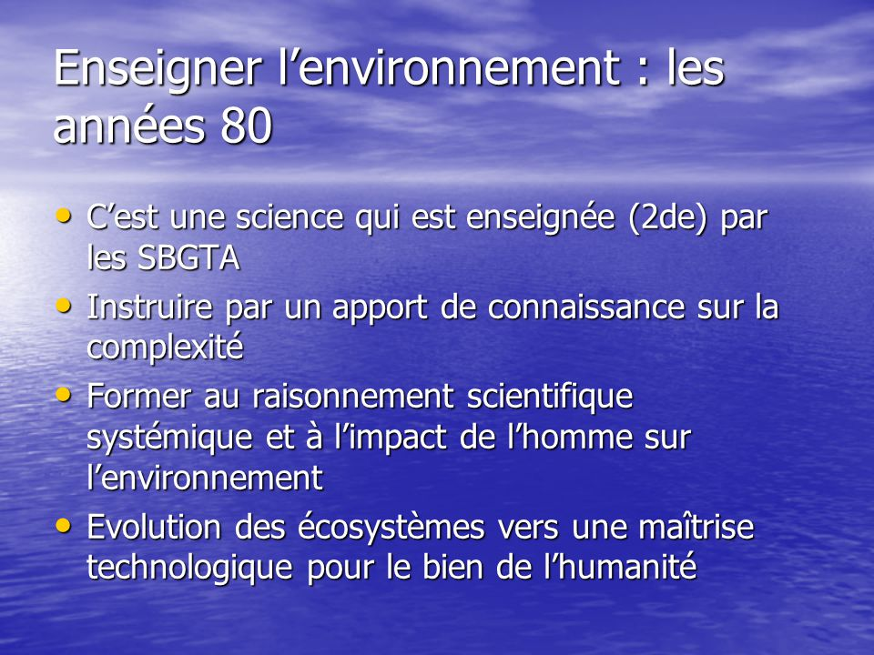 Enseigner l'environnement : les années 80