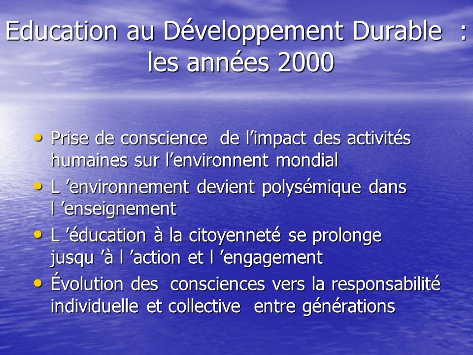 Education au Développement Durable : les années 2000