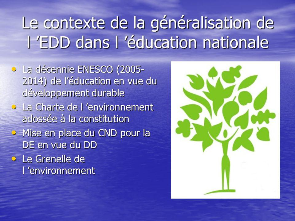 Le contexte de la généralisation de l 'EDD dans l 'éducation nationale