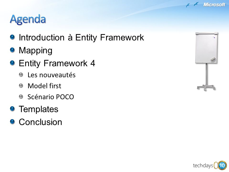 Agenda Introduction à Entity Framework Mapping Entity Framework 4