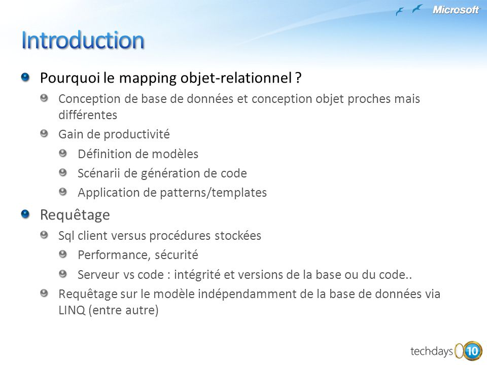 Introduction Pourquoi le mapping objet-relationnel Requêtage