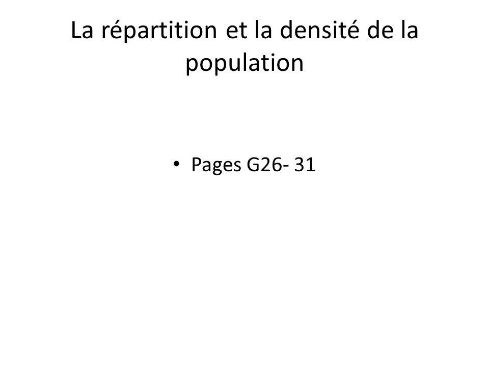 La répartition et la densité de la population