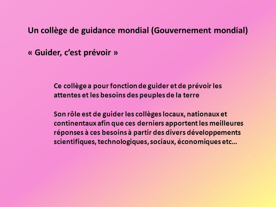 Un collège de guidance mondial (Gouvernement mondial)