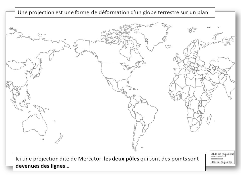 Une projection est une forme de déformation d'un globe terrestre sur un plan