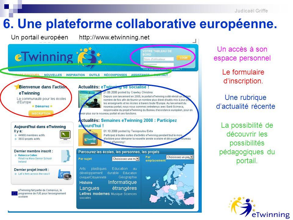 6. Une plateforme collaborative européenne.