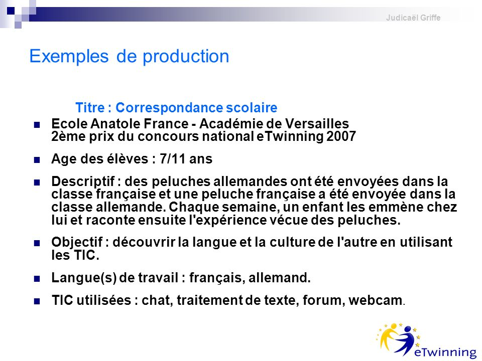 Exemples de production