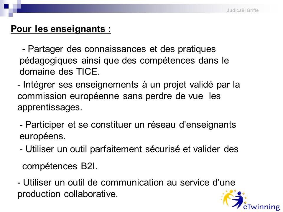 - Participer et se constituer un réseau d'enseignants européens.