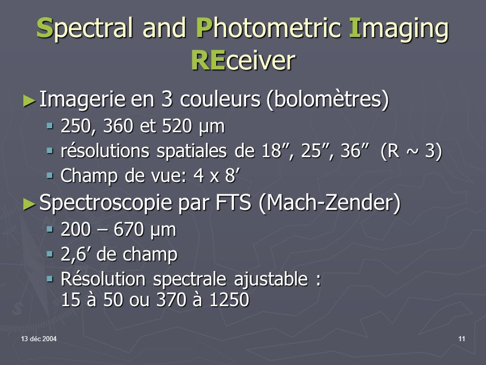 Spectral and Photometric Imaging REceiver