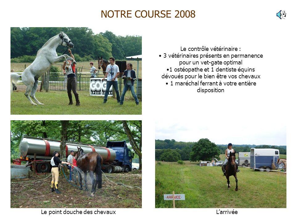 NOTRE COURSE 2008 Le contrôle vétérinaire :