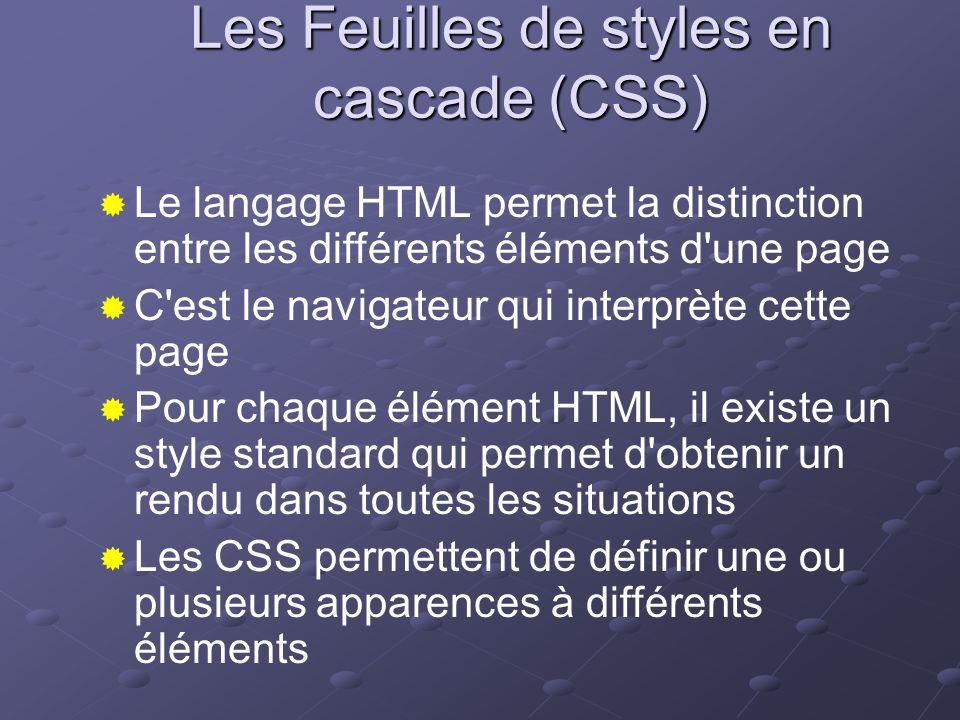 Les Feuilles de styles en cascade (CSS)